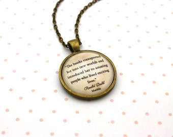 Matilda, 'The Books Transported Her Into New Worlds', Roald Dahl Quote Necklace or Keychain