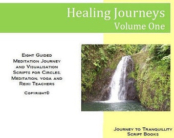 Healing and Cleansing Journeys Script Book (Volume One) Meditation