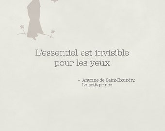 The little prince quote - quote from the little prince - the essential is invisible to the eye