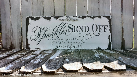 SPARKLER SEND OFF Sign, Wedding Sign, Personalized Sign, Custom Name Sign, Shabby Chic Sign, Vintage Inspired Wedding Sign, Name Sign