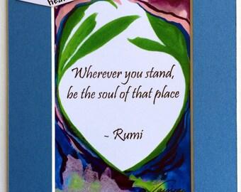 WHEREVER You Are Be SOUL RUMI Inspirational Yoga Meditation Friends College Spiritual Motivational Print Heartful Art by Raphaella Vaisseau