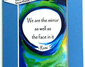 We Are the MIRROR RUMI 5x7 Yoga Meditation Zen Spiritual Gift Sufi Inspirational Quote Motivational Print Heartful Art by Raphaella Vaisseau