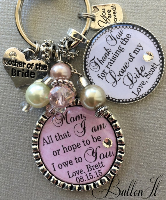 Mother of Bride Gift, All that I am or hope to be I owe to you, Today a Bride, tomorrow a wife, forever your little girl, Love of my life
