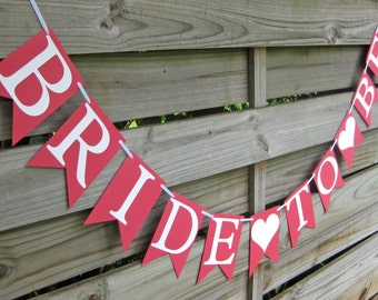 Bride To Be banner - Bridal Shower Sign in Fruit Punch Pink and White - Bunting Decoration for Bridal Shower or Bachelorette Party
