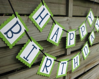 Happy Birthday Banner in Navy and Green - Birthday Party Sign