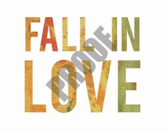 11x14 PRINTABLE Fall In Love Print