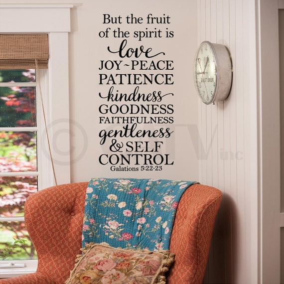 But The Fruit Of The Spirit Is Love Joy Peace.... Galatians 5:22-23 vinyl lettering wall quote decal art sticker