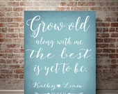 bedroom decor grow old with me the best is yet to be wedding gift bubble letters gift ideas romantic gift for him personalized wedding