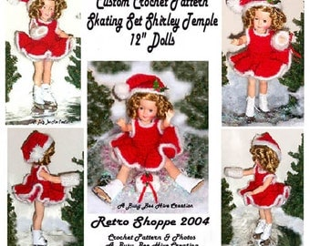 "Original Crochet Pattern Designed for 12"" Shirley Temple Doll Ice Skater"