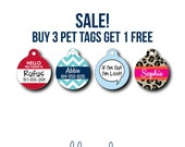 SALE...Buy 3 get 1 FREE Personalized Pet Tags