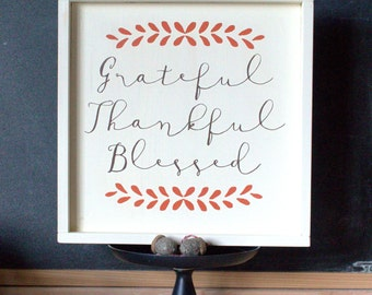 Grateful Thankful Blessed Wood Sign, Fall Decor, Thanksgiving Decor, Hand Painted Wood Sign, Rustic Style Sign
