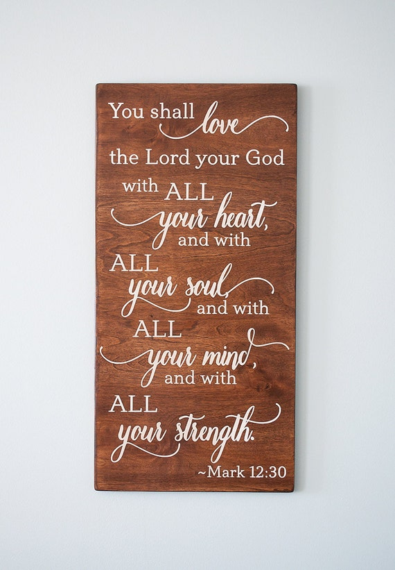 You shall love the Lord your God will all your by