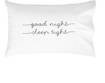Good Night Sleep Tight Pillow Case | Childs Pillow | Kids Pillow | Kids Room PillowCase | Good Night | Sleep Tight