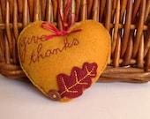Hanging Give Thanks felt heart ornament - Thanksgiving gift hostess - goldenrod and merlot/burgundy give thanks heart - Thanksgiving decor