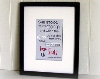 She Stood In The Storm-Elizabeth Edwards Quote-Typography Art Print- Motivational Print- Inspirational Quote