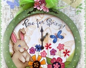 E PATTERN - Time for Spring! Painted on a cute clock shape with a sweet Bunny and Flowers! Designed/Painted by Sharon Bond - FAAP