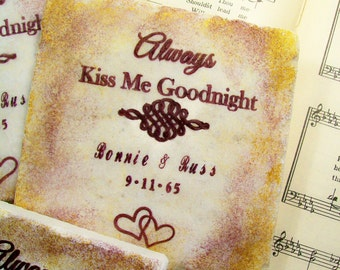 Always Kiss Me Goodnight, Wedding Coasters, Personalized Wedding Coasters, Set of 4, Wedding Registry