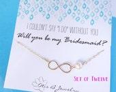 Bridesmaid gift set of TWELVE 12 Bridesmaid cards & Infinity bracelets, silver pearl bracelets, figure eight jewelry, FRIENDSHIP BRACELETS