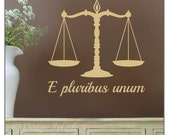 E pluribus unum SCALES Of JUSTICE Vinyl Wall Decal, Courtroom Wall, Lawyer Decal, Attorney Decor, Judge Decal S-133
