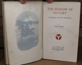 The Shadow of Victory: A Romance of Fort Dearborn by Myrtle Reed - 1st Ed 1903 HC