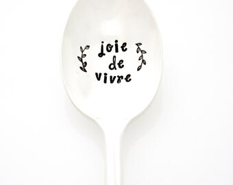 Joie De Vivre, hand stamped coffee spoon. French for a joy of living. Inspirational quote silverware by Milk & Honey ®