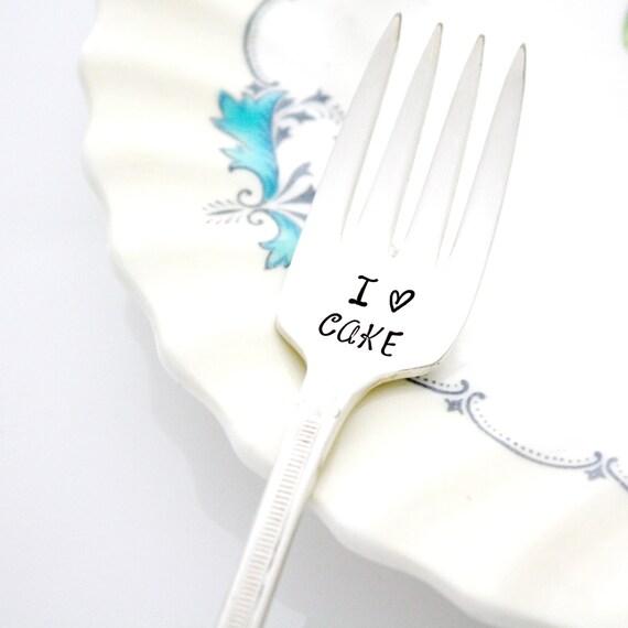 I Love Cake. Hand stamped dessert fork. I heart cake stamped silverware by Milk & Honey ®