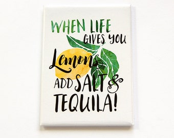Tequila Magnet, Funny Magnet, ACEO, Fridge magnet, Kitchen magnet, Tequila, humor, When life gives you lemons add salt and tequila (5213)