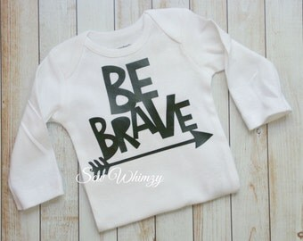 Be Brave shirt- arrow brave tee