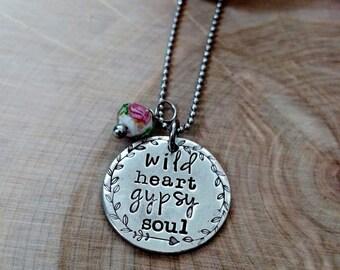 Gypsy jewelry - Wild Heart Gypsy Soul necklace - boho necklace - rose necklace - hand stamped jewelry - boho chic necklace gypsy