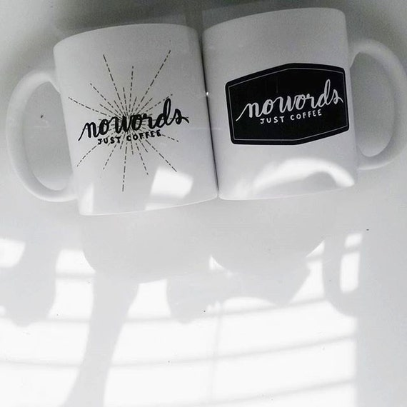"Handmade Natalie Meagan ""NO WORDS - Just Coffee"" Coffee Mug - Hand Lettered Coffee Cup"
