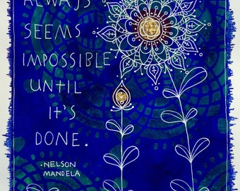 Impossible Until Its Done archival print colorful art inspirational art quote flower home decor wall art archival ink quality photo paper