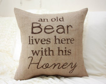 Burlap Pillow / An Old Bear Lives Here... Funny Pillow / Cabin Decor / Lake House Decor