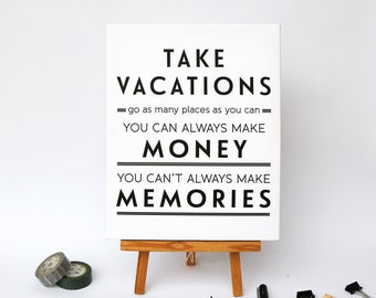 Take Vacations - CANVAS Art Print Typography Quote