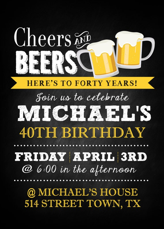 Cheers & Beers for 40 years Invitation Digital File Only