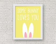 Some Bunny Loves You, Rabbit Art Print, Bunny Print, Spring Home Decor, Bunny Rabbit Ears, Wall Art, 8 x 10 Illustrated Typography Print