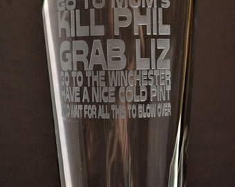 imperial pint glass engraved with Shaun of the Dead quote, collector item, hand-engraved