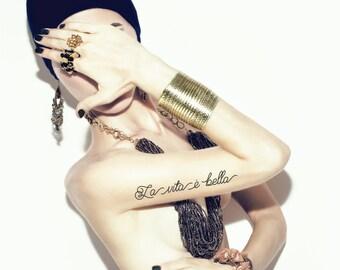La Vita e Bella (Life is Beautiful, in Italian) Temporary Tattoo - Rub On Individual Design