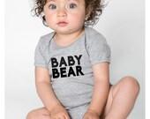 Baby Bear. Baby Bear Onesie. Baby Bear Tshirt. Mama Bear Papa Bear Baby Bear. American Apparel Onesie