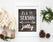 Holiday Print, Christmas Decor, Quote Art Print on Paper, Faux Wood Print with Holly Berries, Christmas Typography