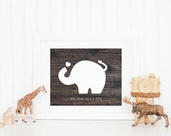 Elephant Art Print, Nursery Art Print Quote, We Love You a Ton, Wood Photo Print, Elephant Nursery