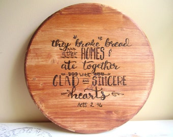 "18"" Wood Burned Lazy Susan - Scripture Home Decor - Kitchen Table Centerpiece - Housewarming Gift - Glad and Sincere Hearts"