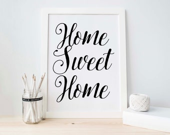 Printable Art, Home Sweet Home, Black White Art, Calligraphy, Instant Download, Home Quote Decor, Home Sweet Home Printable, Housewarming
