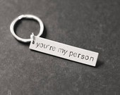 You're My Person Keychain, You Are My Person, Hand Stamped Keychain, Best Friend Gift, Stocking Stuffer, Christmas Gift, Gift Under 15