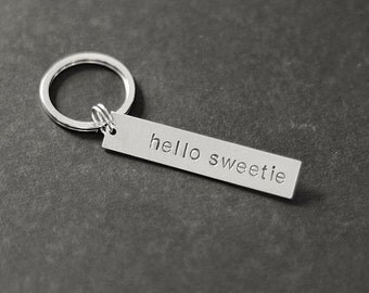 Hello Sweetie Keychain, Valentine's Gift, Hand Stamped Keychain, Gifts for Her, Gifts for Him, Wedding Gift, Gift Under 15, Stocking Stuffer
