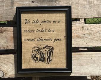 Pictures Quote/ Burlap Print Quote