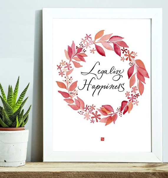 Affiche Legalize Happiness 224 Imprimer