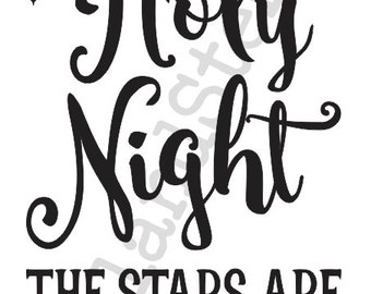 "Winter/Christmas/Holiday STENCIL**Oh Holy Night the stars are brightly shining**12""x20""for Painting Signs,Airbrush,Crafts,Wall"