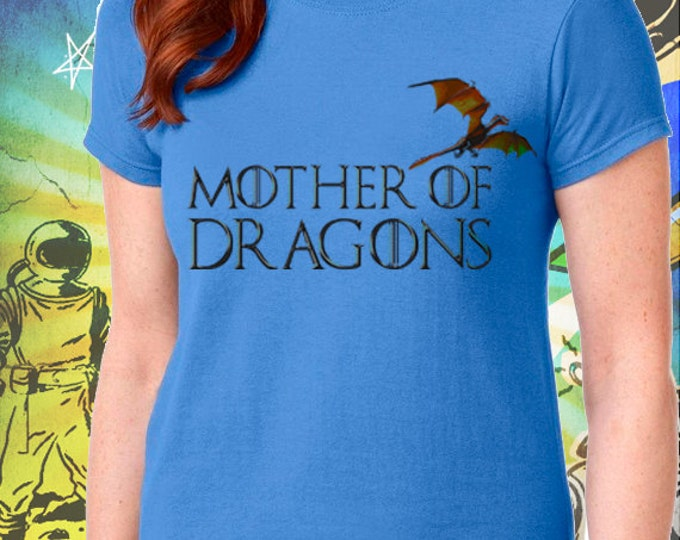 Mother of Dragons Women's Blue T-Shirt Game of Thrones Mother of Dragons Khaleesi