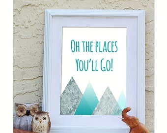 Oh the places you'll go mountains printable wall art instant download, Print Wall Art,  Bedroom Decor, Nursery Art