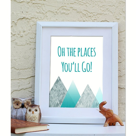 oh the places you 39 ll go mountains printable wall art. Black Bedroom Furniture Sets. Home Design Ideas